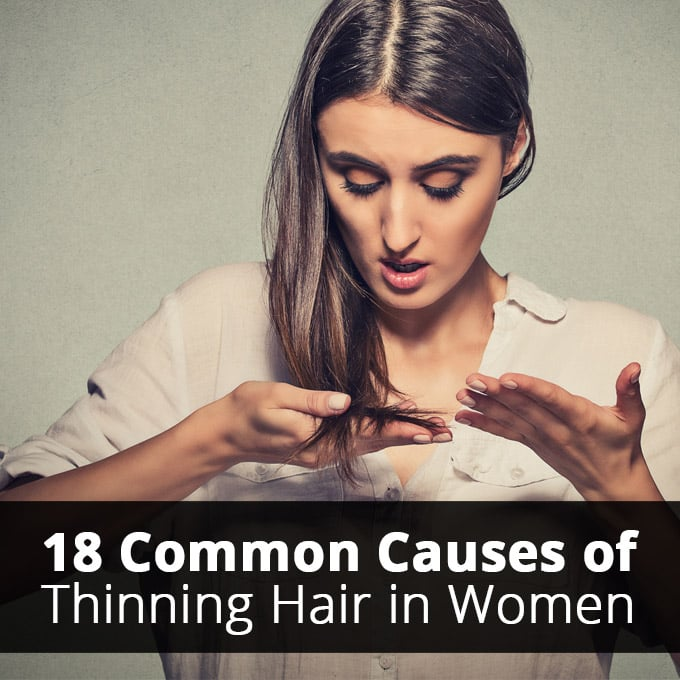 18 Common Causes of Thinning Hair in