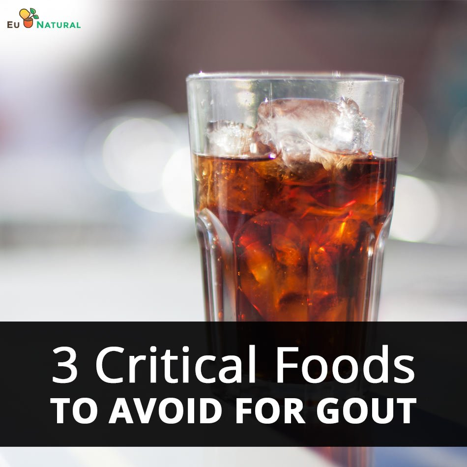 3 Critical Foods To Avoid for Gout