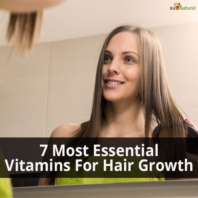 7 Most Essential Vitamins For Hair