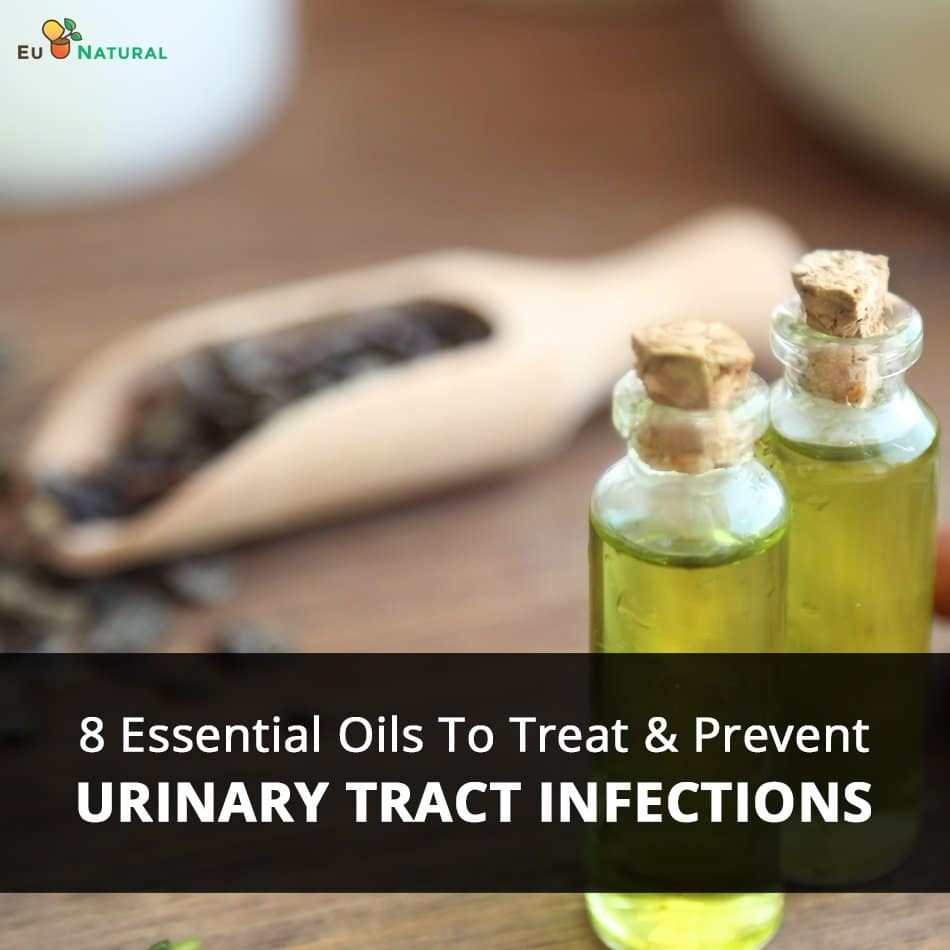 Essential Oils for Urinary Tract Infection and other Natural Methods