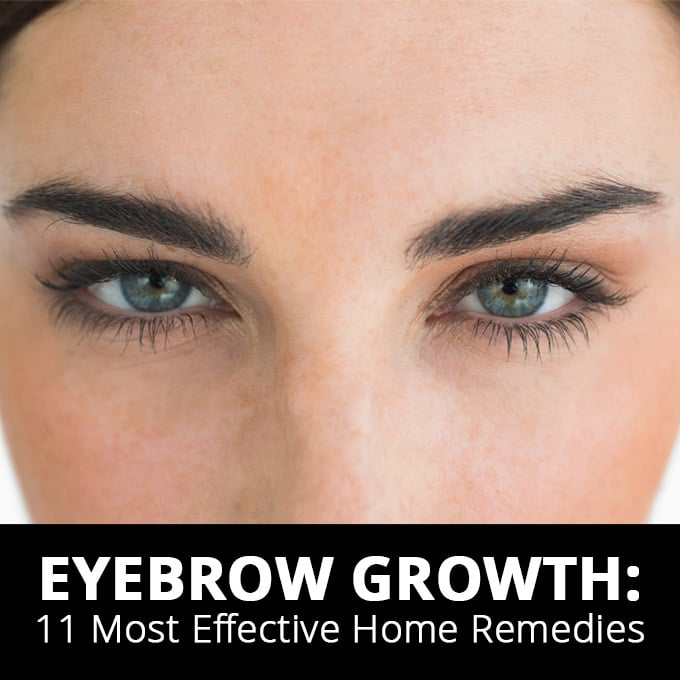 Eyebrow Growth 11 Most Effective Home Remedies 2