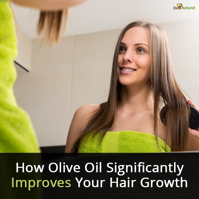 How Olive Oil Significantly Improves Your Hair Growth