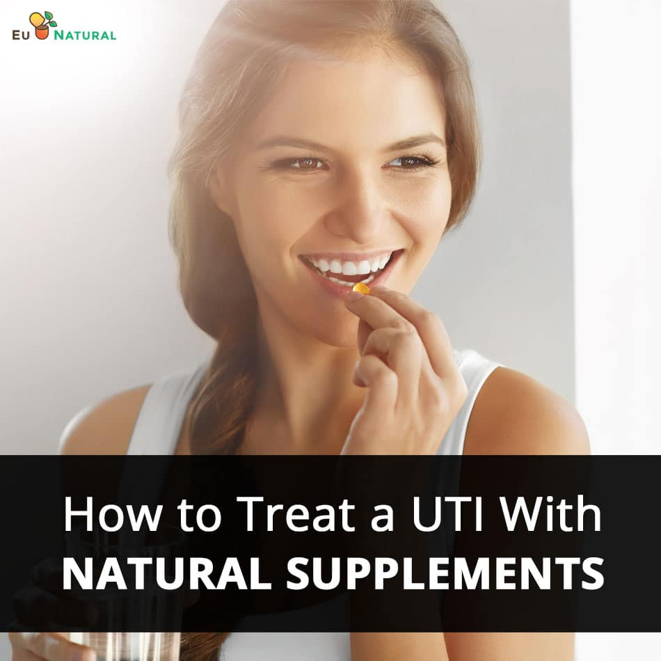 How to Treat a UTI With Natural Supplements