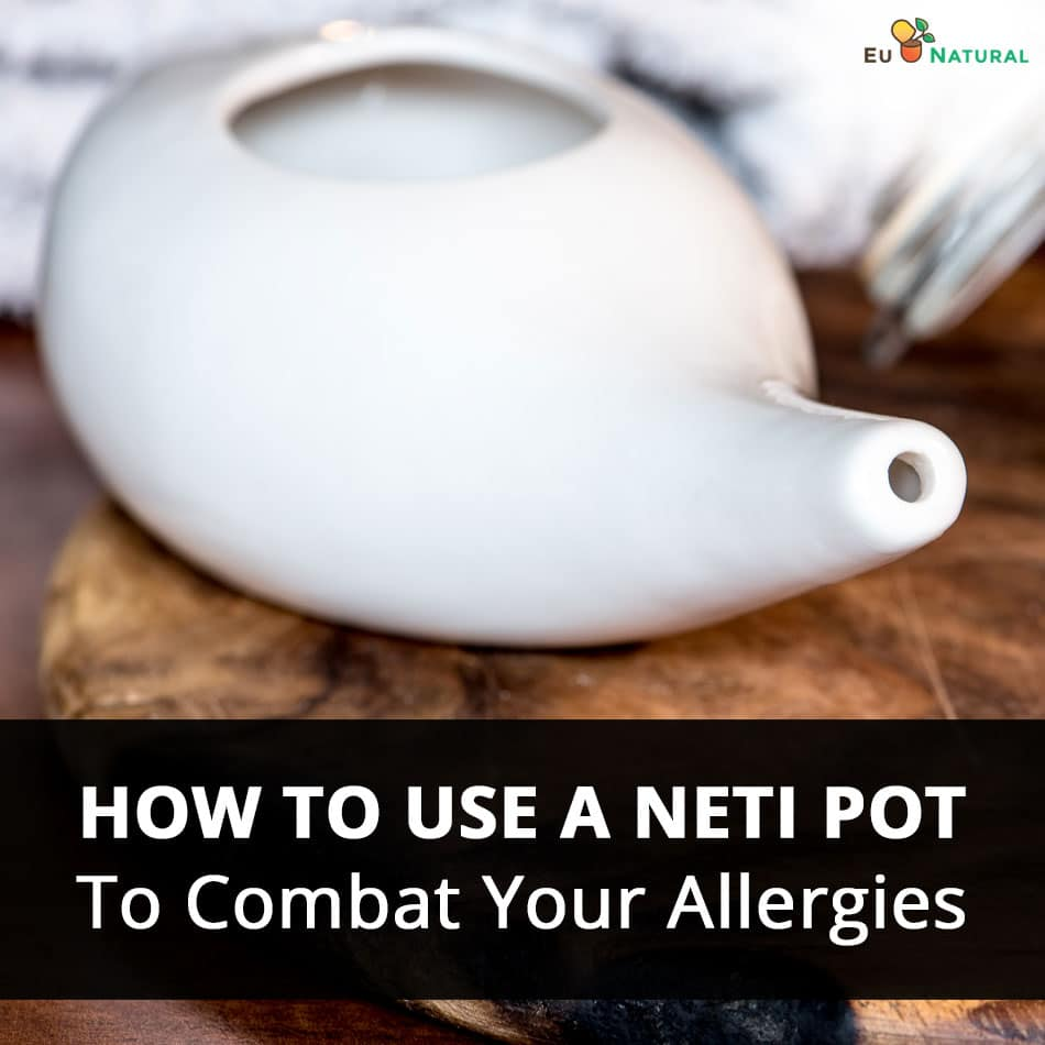 How to Use a Neti Pot To Combat Your Allergies