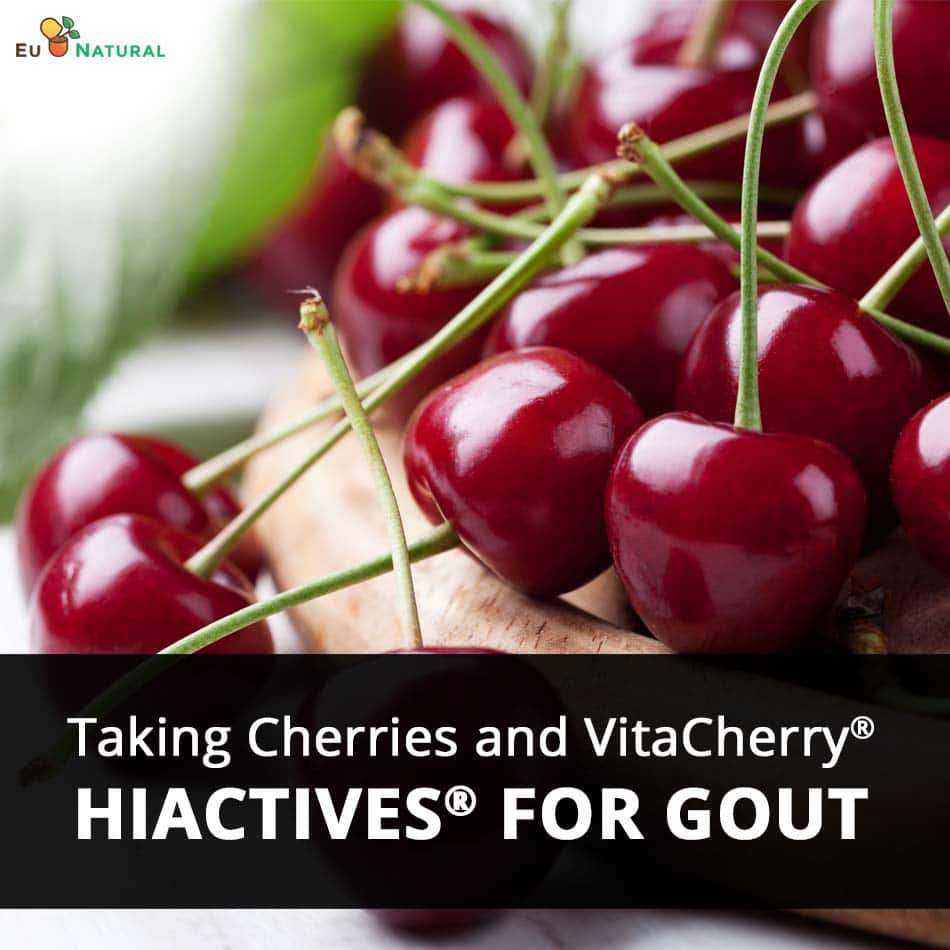 Taking Cherries and VitaCherry® HiActives® For Gout
